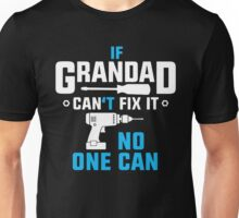 Grandad Can Fix It Unisex T-Shirt
