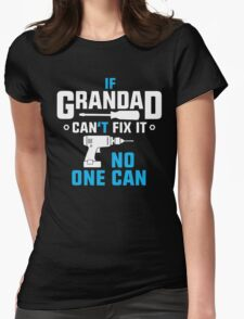 Grandad Can Fix It Womens Fitted T-Shirt