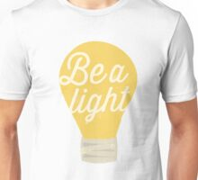 Be a light to the world  Unisex T-Shirt