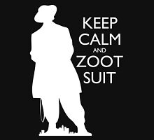 Keep Calm and Zoot Suit (El Pachuco - Dark) Unisex T-Shirt
