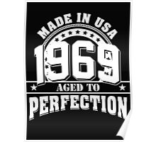 1969 - aged to perfection Poster