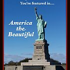 America the Beautiful! by Nancy Richard