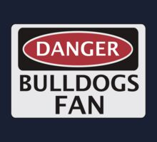 DANGER BULLDOGS FAN FAKE FUNNY SAFETY SIGN SIGNAGE Kids Clothes