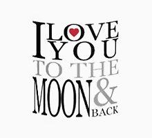 I Love You Moon Unisex T-Shirt