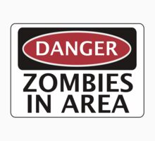 DANGER ZOMBIES IN AREA FUNNY FAKE SAFETY SIGN SIGNAGE Kids Clothes