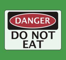 DANGER DO NOT EAT, FUNNY FAKE SAFETY SIGN SIGNAGE Kids Clothes