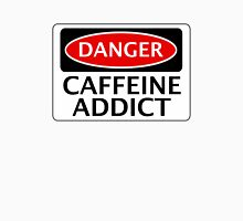 DANGER CAFFEINE ADDICT FAKE FUNNY SAFETY SIGN SIGNAGE Womens Fitted T-Shirt