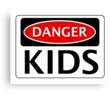 DANGER KIDS FAKE FUNNY SAFETY SIGN SIGNAGE Canvas Print