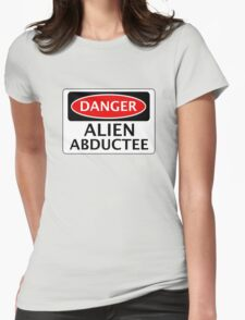 DANGER ALIEN ABDUCTEE FAKE FUNNY SAFETY SIGN SIGNAGE T-Shirt