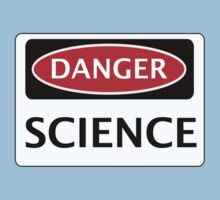 DANGER SCIENCE FAKE FUNNY SAFETY SIGN SIGNAGE by DangerSigns