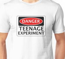 DANGER TEENAGE EXPERIMENT FAKE FUNNY SAFETY SIGN SIGNAGE Unisex T-Shirt