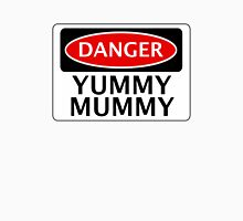 DANGER YUMMY MUMMY FAKE FUNNY SAFETY SIGN SIGNAGE Womens Fitted T-Shirt