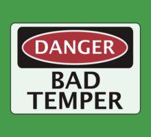 DANGER BAD TEMPER, FAKE FUNNY SAFETY SIGN SIGNAGE by DangerSigns