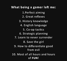 What being a gamer left me (white) Unisex T-Shirt