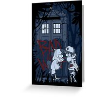 Bad wolf here? Greeting Card
