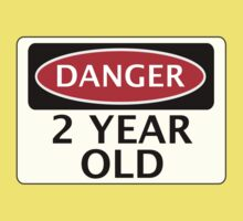 DANGER 2 YEAR OLD, FAKE FUNNY BIRTHDAY SAFETY SIGN Kids Clothes