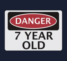 DANGER 7 YEAR OLD, FAKE FUNNY BIRTHDAY SAFETY SIGN Baby Tee