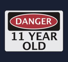 DANGER 11 YEAR OLD, FAKE FUNNY BIRTHDAY SAFETY SIGN Kids Tee