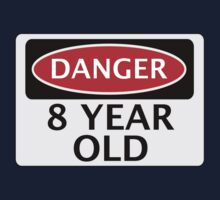 DANGER 8 YEAR OLD, FAKE FUNNY BIRTHDAY SAFETY SIGN One Piece - Long Sleeve