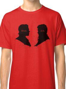 B*tch & Jerk Classic T-Shirt