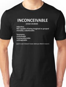 Just in case it doesn't mean what you think it means! T-Shirt