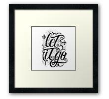 Let it Go Framed Print