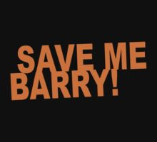 Save Me, Barry! by monkeybrain