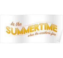 In the Summertime Poster