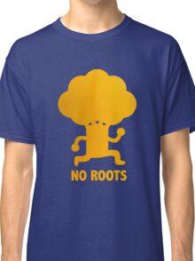 NO ROOTS Classic T-Shirt