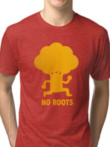 NO ROOTS Tri-blend T-Shirt