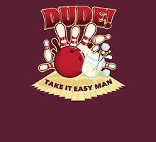 Dude! Unisex T-Shirt