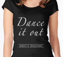 Dance it out Women's Fitted Scoop T-Shirt
