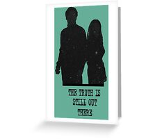 The Truth is Still Out There Greeting Card