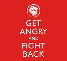 Get Angry and Fight back  Unisex T-Shirt