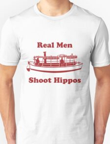 Real Men Shoot Hippos T-Shirt