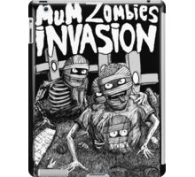 THE MUM ZOMBIES INVASION BN iPad Case/Skin