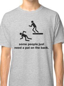Pat on the Back Classic T-Shirt