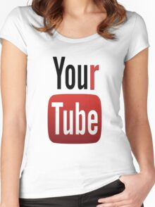 YourTube - Have it your way! Women's Fitted Scoop T-Shirt
