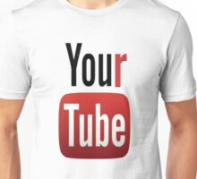 YourTube - Have it your way! Unisex T-Shirt