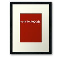 ho ho ho...hogwash! Framed Print