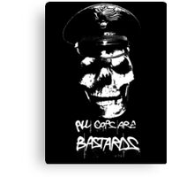 "ACAB ""ALL COPS ARE BASTARDS"" T-SHIRT Canvas Print"