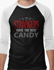 Strangers Have the Best Candy Men's Baseball ¾ T-Shirt
