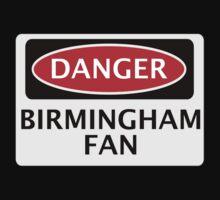 DANGER BIRMINGHAM CITY, BIRMINGHAM FAN, FOOTBALL FUNNY FAKE SAFETY SIGN Kids Clothes