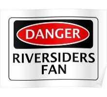 DANGER BLACKBURN ROVERS, RIVERSIDERS FAN, FOOTBALL FUNNY FAKE SAFETY SIGN Poster