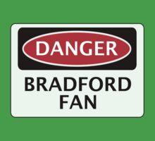 DANGER BRADFORD CITY, BRADFORD FAN, FOOTBALL FUNNY FAKE SAFETY SIGN One Piece - Short Sleeve