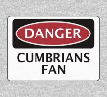 DANGER CARLISLE UNITED, CUMBRIANS FAN, FOOTBALL FUNNY FAKE SAFETY SIGN One Piece - Long Sleeve