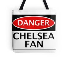 DANGER CHELSEA FAN, FOOTBALL FUNNY FAKE SAFETY SIGN Tote Bag