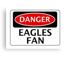 DANGER CRYSTAL PALACE, EAGLES FAN, FOOTBALL FUNNY FAKE SAFETY SIGN Canvas Print