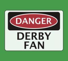DANGER DERBY COUNTY, DERBY FAN, FOOTBALL FUNNY FAKE SAFETY SIGN One Piece - Short Sleeve