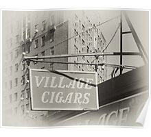 Old Village Cigar's sign in the West Village, New York City Poster